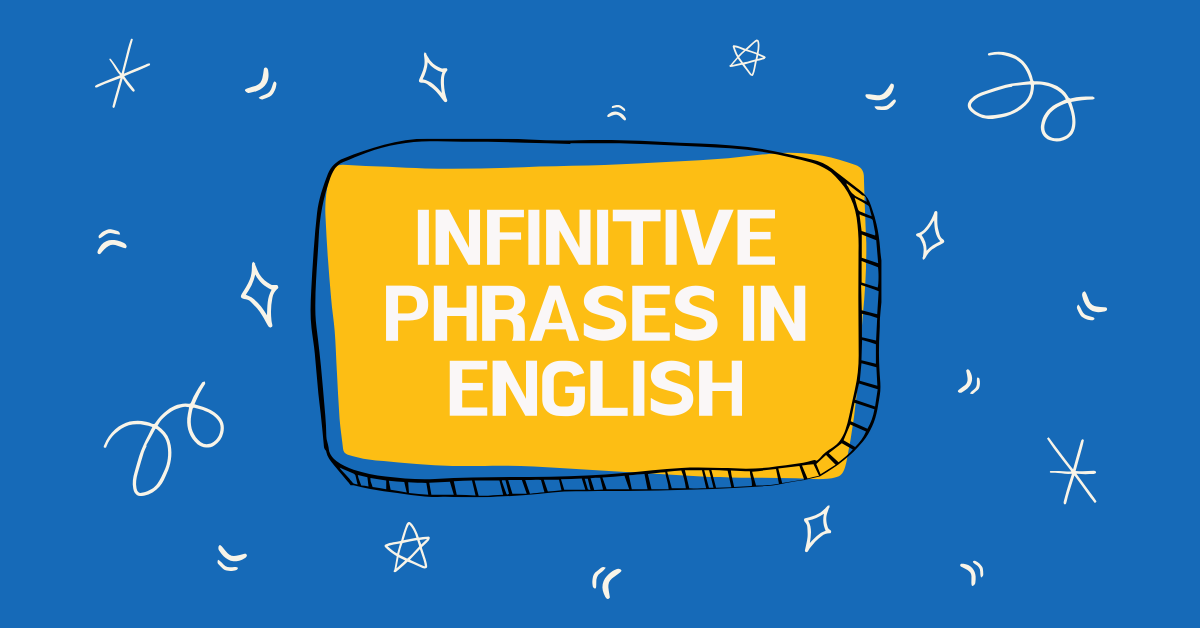 Infinitive phrases in English