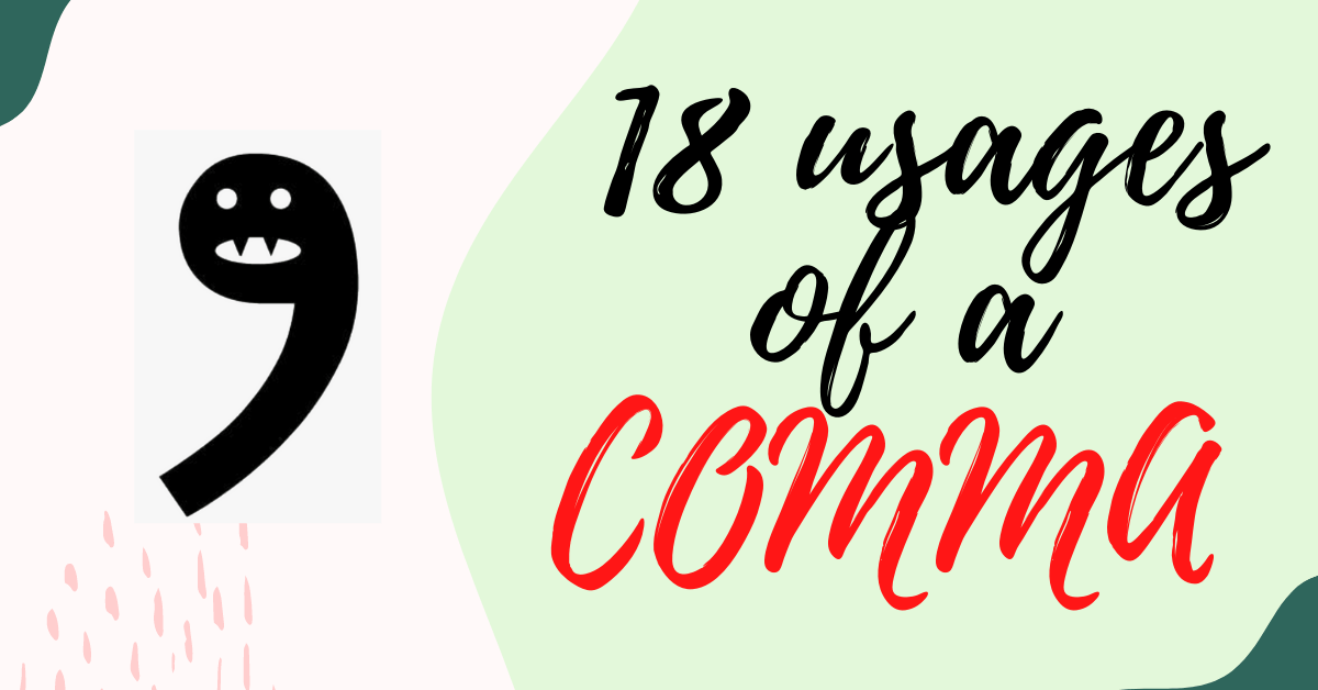 18 usages of commas in English