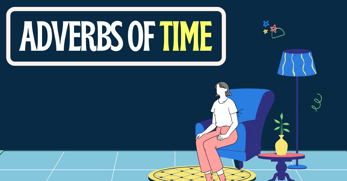 adverbs of time profile