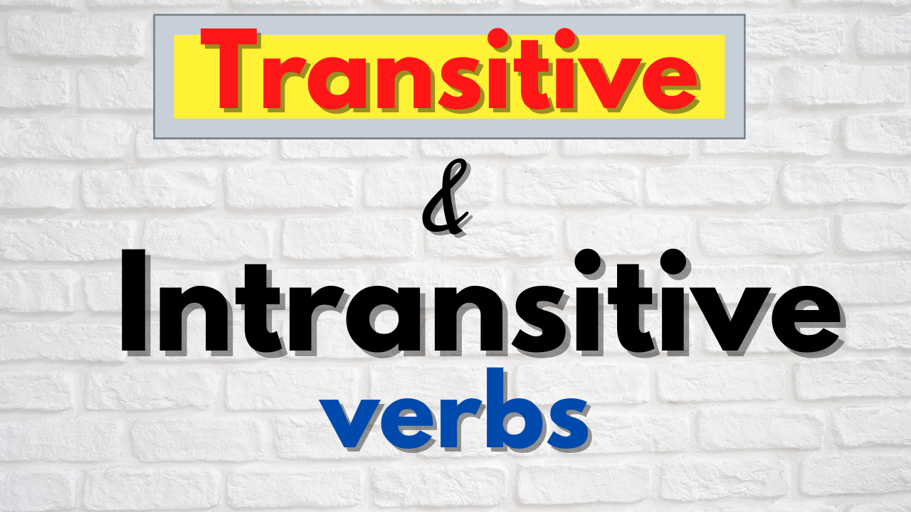 transitive and intransitive verbs